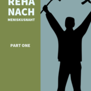 Meniskus-Repair-Reha Part One