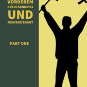 VKB-und Meniskus Repair- Reha Part One
