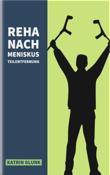 Meniskusteilentfernung | Trainingsbuch