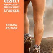 Vernachlässigte Beinrückseite gezielt trainieren